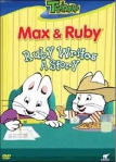 Max & Ruby: Ruby Writes a Story