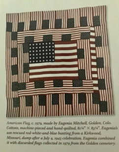 Coolest flag quilt ever made in 1979 by Eugenia Mitchell, Golden, Colorado.